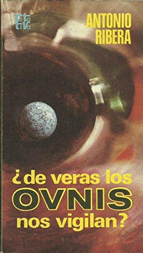 9788401441332: ?De veras los OVNIS nos vigilan? (Rotativa) (Spanish Edition)