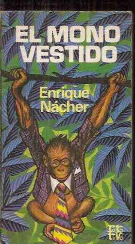9788401441356: El mono vestido (Rotativa) (Spanish Edition)