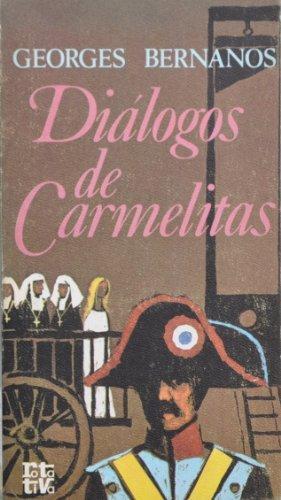 Dialogos de Carmelitas (8401441617) by Georges Bernanos