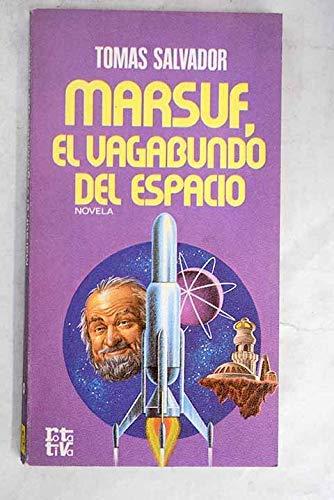 9788401441882: Marsuf, el vagabundo del espacio: Novela