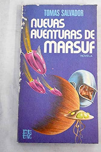 9788401441899: Nuevas aventuras de Marsuf: Novela (Rotativa ; 183) (Spanish Edition)