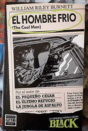 EL HOMBRE FRIO: BURNETT William Riley