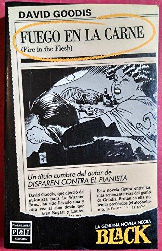 9788401443022: Fuego en la carne (Fire in the flesh)