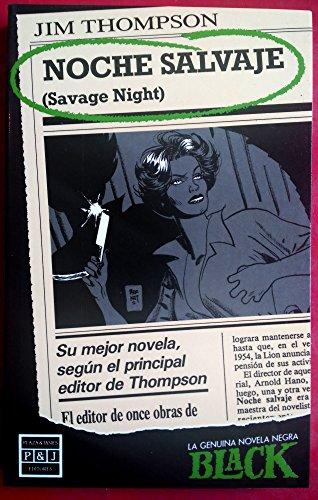 Noche salvaje (NOVELA POLICÍACA) (Spanish Edition)
