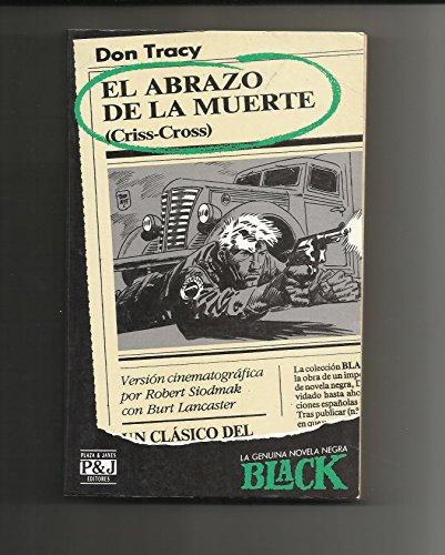 9788401443237: EL ABRAZO DE LA MUERTE CRISS CROSS