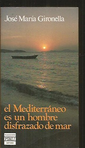 9788401450297: El Mediterraneo Es Un Hombre Disfrazado De Mary/the Mediterranean Is a Man Disguised (Spanish Edition)