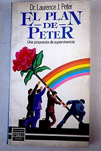 9788401450310: El plan de Peter: una propuesta de supervivencia