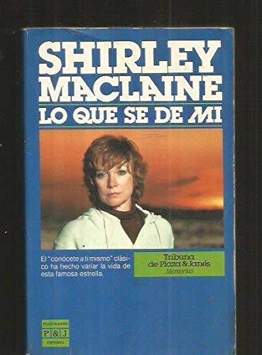 Lo que sé de mí (9788401450631) by Shirley MacLaine