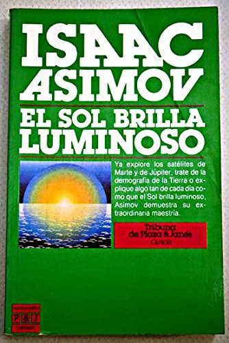 El Sol Brilla Luminoso/the Sun Shines Bright: Asimov, Isaac