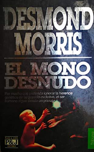9788401451027: El Mono Desnudo