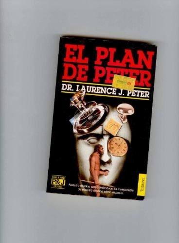 El Plan De Peter: Peter, Laurence J.