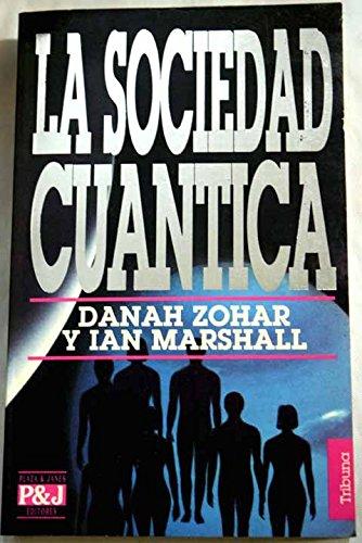 9788401451294: La sociedad cuantica