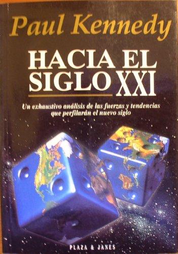 9788401451379: Hacia El Siglo XXI (Spanish Edition)