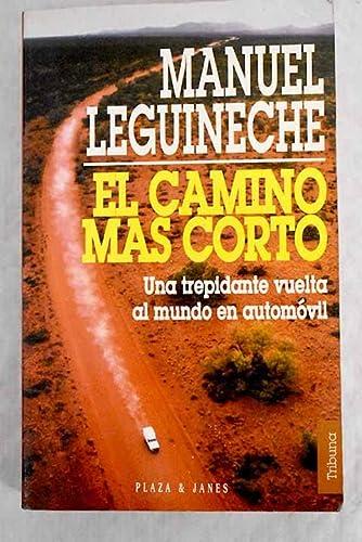9788401451409: Camino mas corto.el