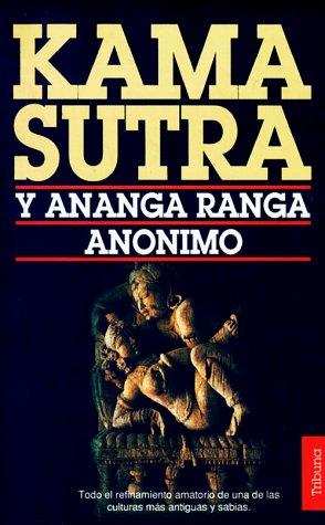 Kama Sutra y Ananga Ranga: Anónimo