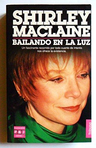 9788401459023: Shirley Maclaine Bailando en la luz