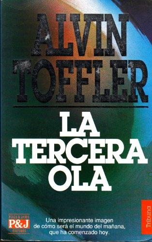 La Tercera Ola (Spanish Edition): Alvin Toffler