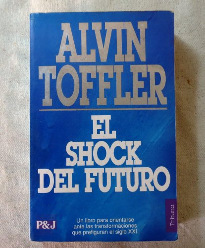 9788401459313: Shock del Futuro, El (Spanish Edition)