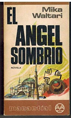 9788401460159: El Angel Sombrio