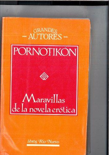 9788401460524: PORNOTIKON - Maravillas de la novela amorosa