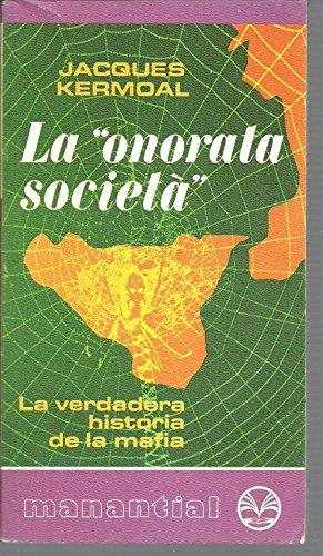 9788401460739: La Onorata Societa