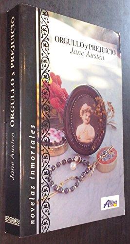 Orgullo y prejuicio: Austen, Jane [Autor]