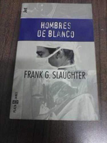 LA COSECHA DEL DIABLO: FRANK GILL SLAUGHTER