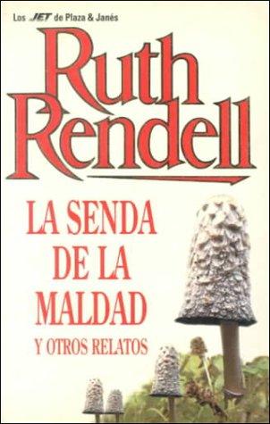 Algunos Mienten, Otros Mueren (Spanish Edition) (8401462312) by Ruth Rendell
