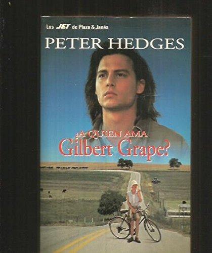 9788401462405: Quien AMA Gilbert Grape (Spanish Edition)