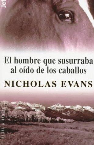 9788401463013: El Hombre Que Susurraba Al Oido De Los Caballos (Spanish Edition)