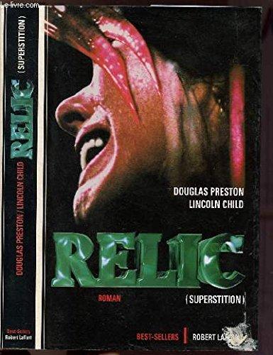 The Relic. El ídolo perdido: Preston, Douglas ;