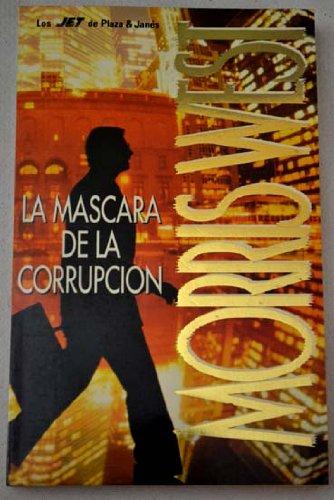 9788401464034: La mascara de la corrupcion
