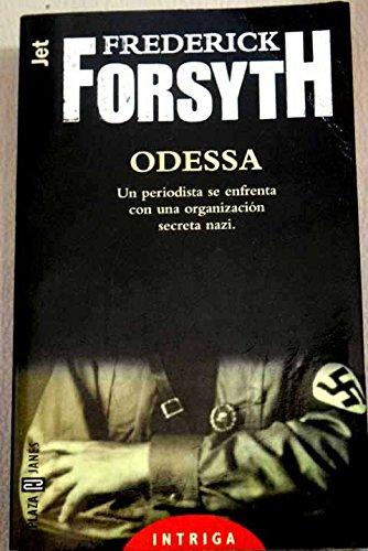 9788401464140: Odessa: Un Periodista Se Enfrenta Con una Organizacion Secreta Nazi (Spanish Edition)