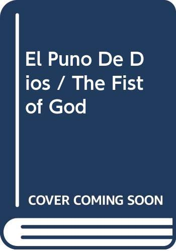 9788401464256: El Puno De Dios / The Fist of God (Spanish Edition)