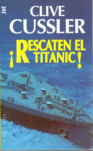 9788401466076: Rescaten el titanic (Dirk Pitt Adventure)