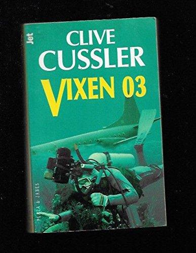 9788401466083: Vixen 03 (Dirk Pitt Adventure) (Spanish Edition)