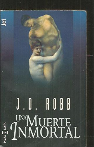 Una muerte inmortal (bolsillo): J.D. ROBB