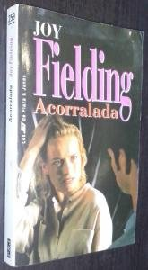 Acorralada (9788401468537) by Joy Fielding