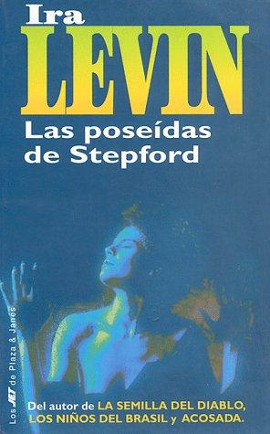 9788401468711: Las poseidas de Stepford/Stepford Wives (Spanish Edition)