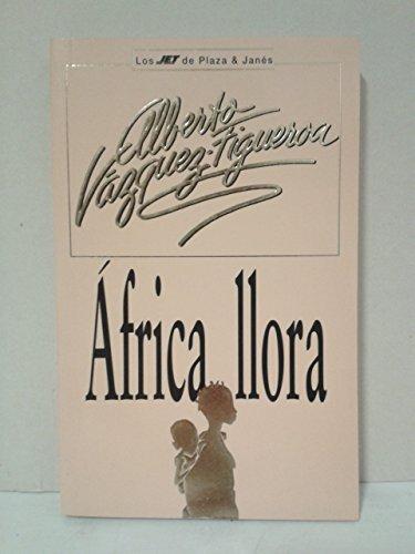 9788401469824: Africa Llora (Spanish Edition)