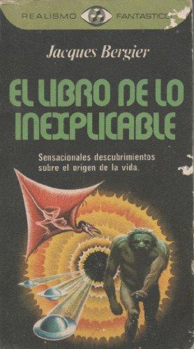 9788401470431: El libro de lo inexplicable