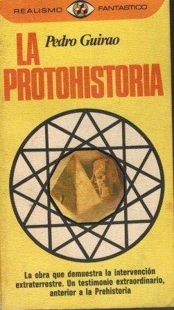 9788401470646: La protohistoria (Realismo fantástico) (Spanish Edition)