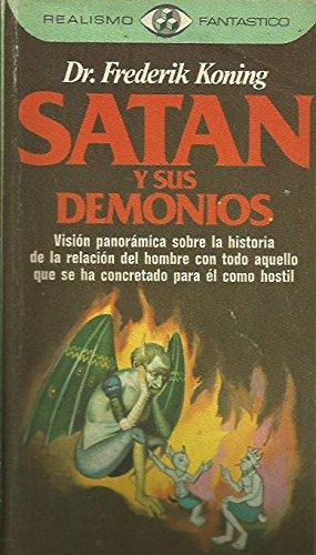 9788401470677: Satán y sus demonios