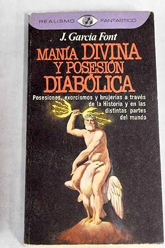 9788401471032: Manía divina y posesión diabólica