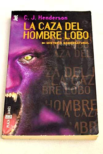 El hombre lobo y otras bestias (Spanish Edition)