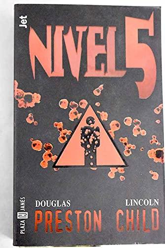Nivel 5 - Douglas Preston/ Lincoln Child