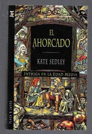 Ahorcado, El (Spanish Edition) (8401473934) by Sedley, Kate