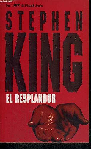 9788401474521: El Resplandor/the Shining (Nevedomoe, Neobiasnimoe, Neveroitnoe) (Spanish Edition)