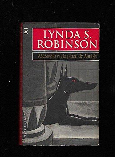 Asesinato en la plaza de Anubis (8401475511) by Robinson, Lynda S.
