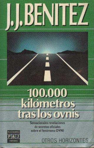 9788401479045: Cien mil kilometros tras los ovnis